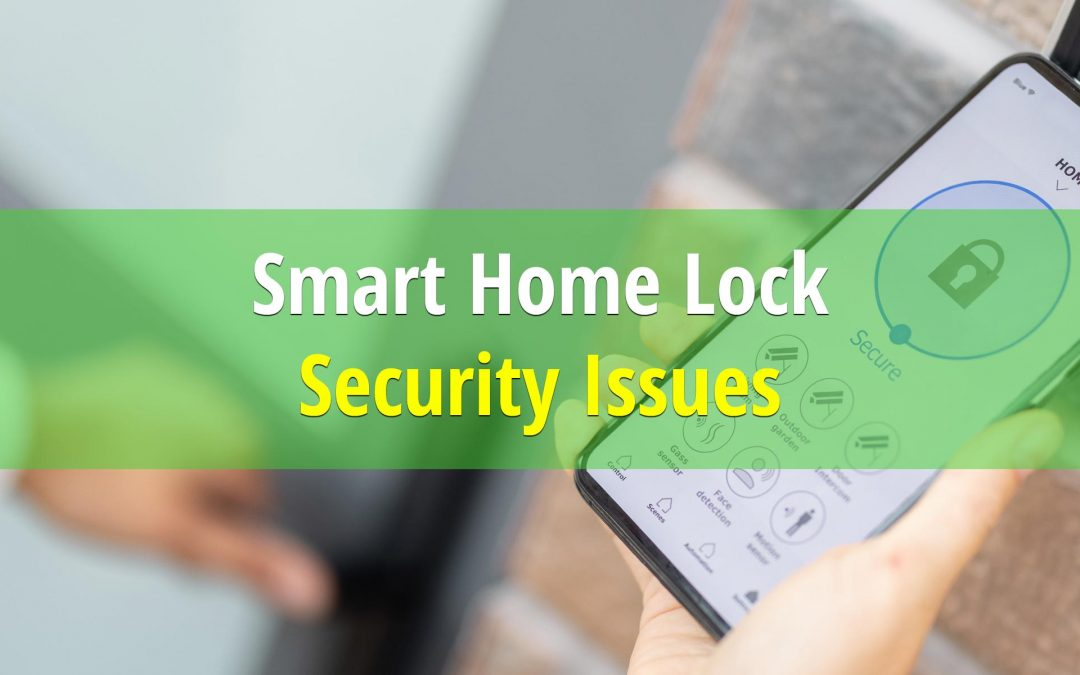 Smart Home Lock Security Issues
